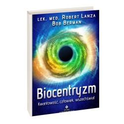 Biocentryzm kwantowość, człowiek - lek. med. Robert Lanza