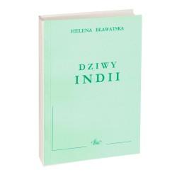 Helena Pietrowna Bławatska - Dziwy Indii