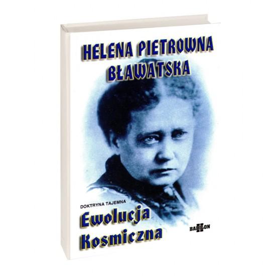 Helena P Bławatska - Ewolucja kosmiczna - doktryna tajemna