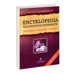 Encyklopedia szlachetnych minerałów Kryształy, kamienie, metale - Scott Cunningham