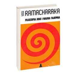 Filozofia jogi i nauka tajemna - Yogi Ramacharaka