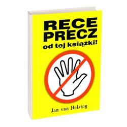 Ręce precz od tej książki - Jan Van Helsing