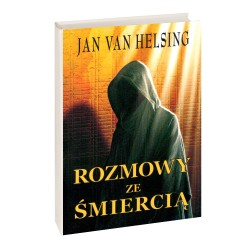 Rozmowy ze Śmiercią - Jan Van Helsing