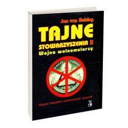 Tajne Stowarzyszenia 3 Wojna Wolnomularzy - Jan Van Helsing