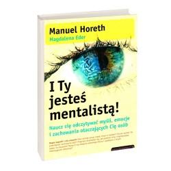 I Ty jesteś mentalistą! - Horeth Manuel , Eder Magdalena