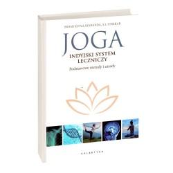 Joga - Indyjski System Leczniczy. Podstawowe metody i zasady - Swami Kuvalayananda S. I. Vinekar