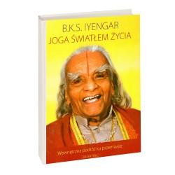 JOGA ŚWIATŁEM ŻYCIA - B K S Iyengar