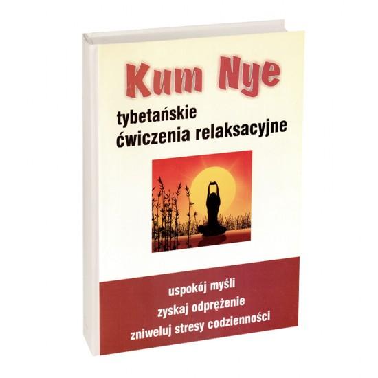 Kum Nye - tybetańskie ćwiczenia relaksacyjne