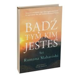 Bądź tym, kim jesteś - Śri Ramana Maharishi