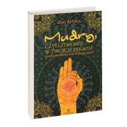 Mudry, czyli zdrowie w Twoich rękach - Kim da Silva