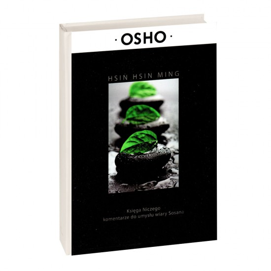 Hsin Hsin Ming - Osho