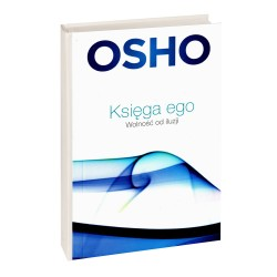Księga ego. Wolność od iluzji - OSHO
