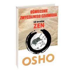 Oświecenie zwyczajnego człowieka. 10 byków zen - OSHO