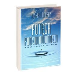 Potęga podświadomości - Joseph Murphy