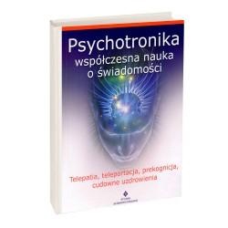 Psychotronika – współczesna nauka o świadomości - dr Danuta Adamska-Rutkowska