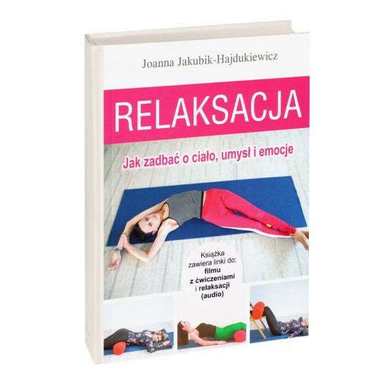 Relaksacja - Joanna Jakubik-Hajdukiewicz