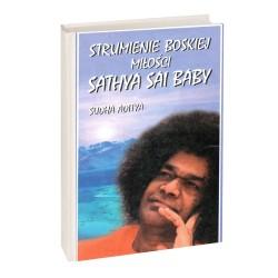 Strumienie Boskiej Miłości Sathya Sai Baby - Sudha Aditya
