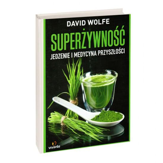 Superżywność - David Wolfe