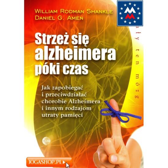 Strzeż się Alzheimera póki czas - W. R. Shankle