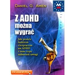Z ADHD można wygrać - Daniel G. Amen