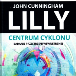 Centrum cyklonu - John C. Lilly