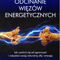 Odcinanie więzów energetycznych - Denise Linn