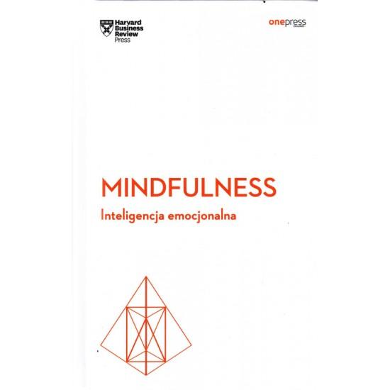 Mindfulness. Inteligencja emocjonalna - Harvard Business Review