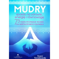 Mudry – sposób na zdrowie, energię i równowagę - Swami Saradananda