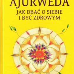 Ajurweda. Jak dbać o siebie i być zdrowym - Partap Chauhan