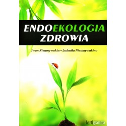 Endoekologia zdrowia - Iwan Nieumywakin