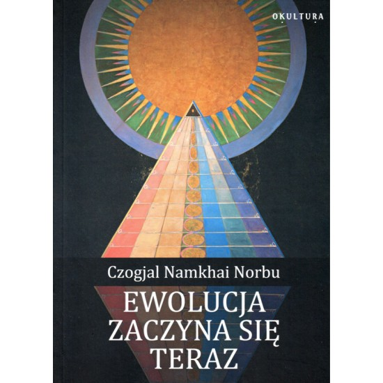 Ewolucja zaczyna się teraz - Czogjal Namkhai Norbu