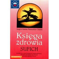 Księga zdrowia Sufich - Szajch Hakim, Moinuddin Chishti