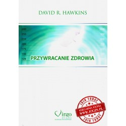 Przywracanie Zdrowia - David R. Hawkins