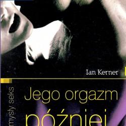 Jego orgazm później - Ian Kerner