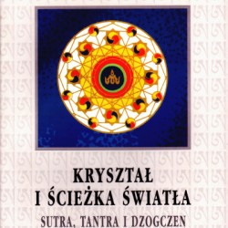 Namkhai Norbu - Kryształ i ścieżka światła - Sutra, tantra i dzogczen