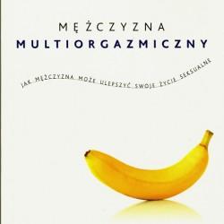 Mężczyzna multiorgazmiczny - Douglas Abrams, Mantak Chia
