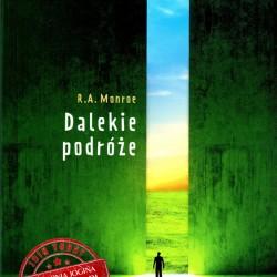 Dalekie Podróze - R A MONROE