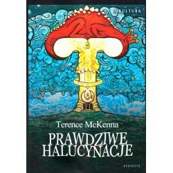Prawdziwe halucynacje - Terence McKenna