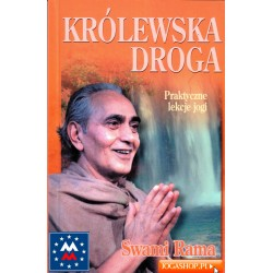 Królewska droga. Praktyczne lekcje jogi - Swami Rama