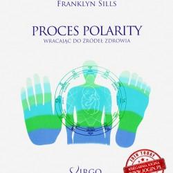 FRANKLYN SILLS - Proces Polarity wracając do źródeł zdrowia