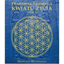 Drunvalo Melchizedek - Pradawna tajemnica kwiatu życia - tom II