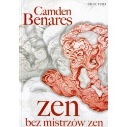 Camden Benares - Zen bez mistrzów zen